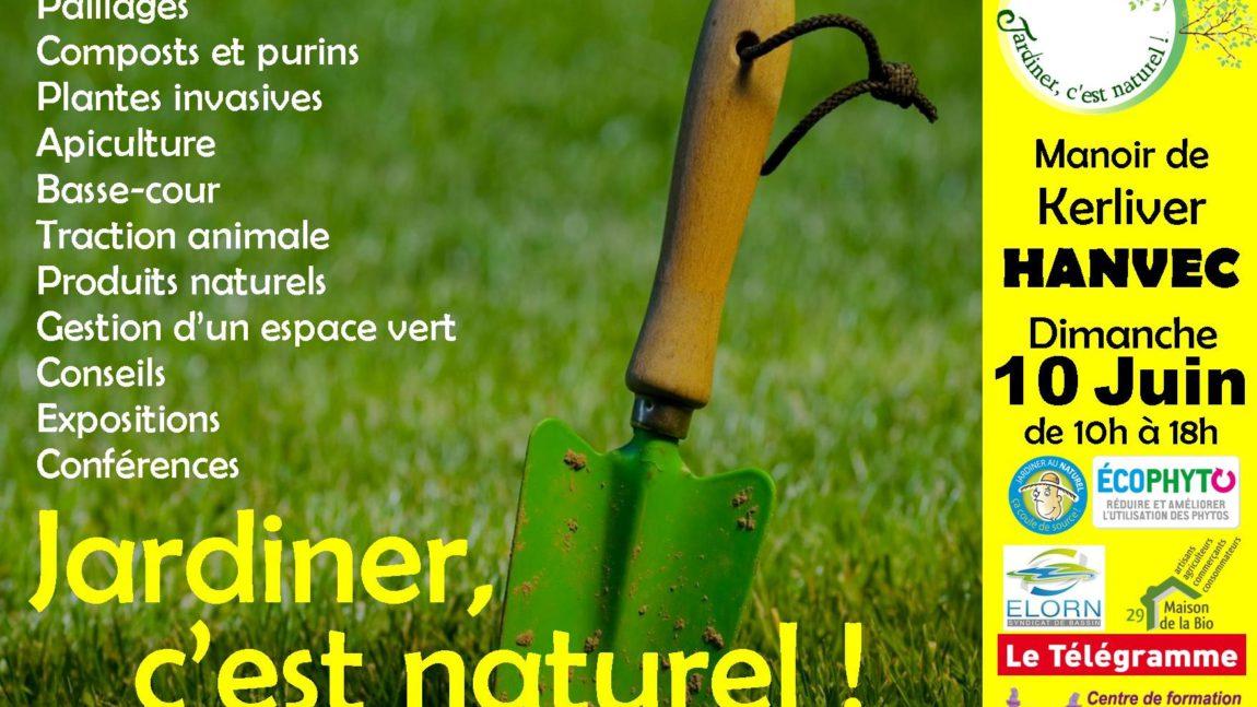 Journée «Jardiner, c'est Naturel !» à Kerliver HANVEC – le programme est arrivé : / Juin 2018