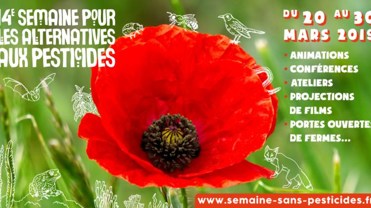 Semaine Pour les Alternatives Aux Pesticides du 20 au 30 mars / Mars 2019