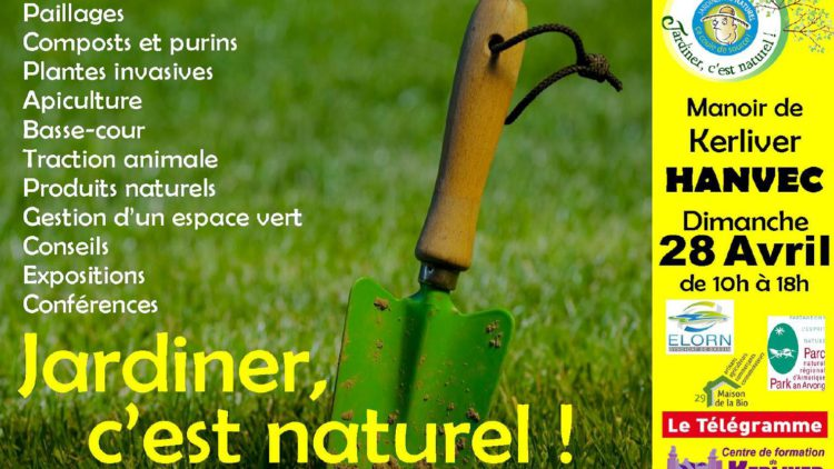 Jardiner, c'est Naturel ! au manoir de Kerliver Dimanche 28 / Avril 2019